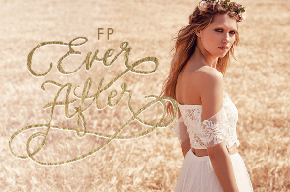 FP Ever After: Wedding Dresses & Gowns