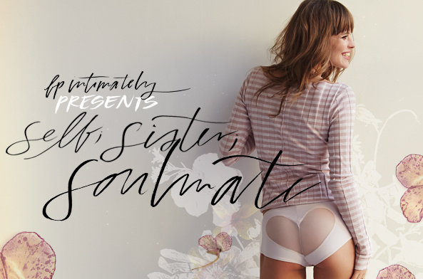The Free People Intimates Ebook: Self Sister Soul Mate