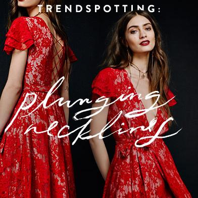 Plunging Necklines Trend