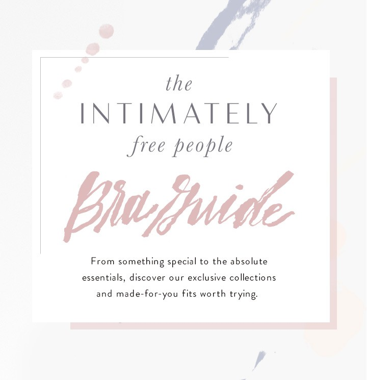 Welcome to the Bra Guide at Free People