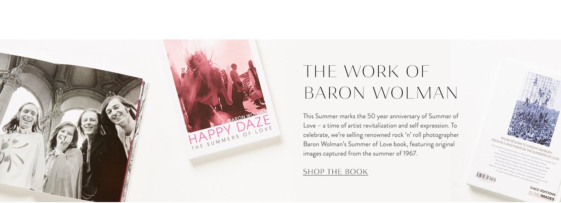 Shop Baron Wolman's Happy Daze: Summers of Love Book
