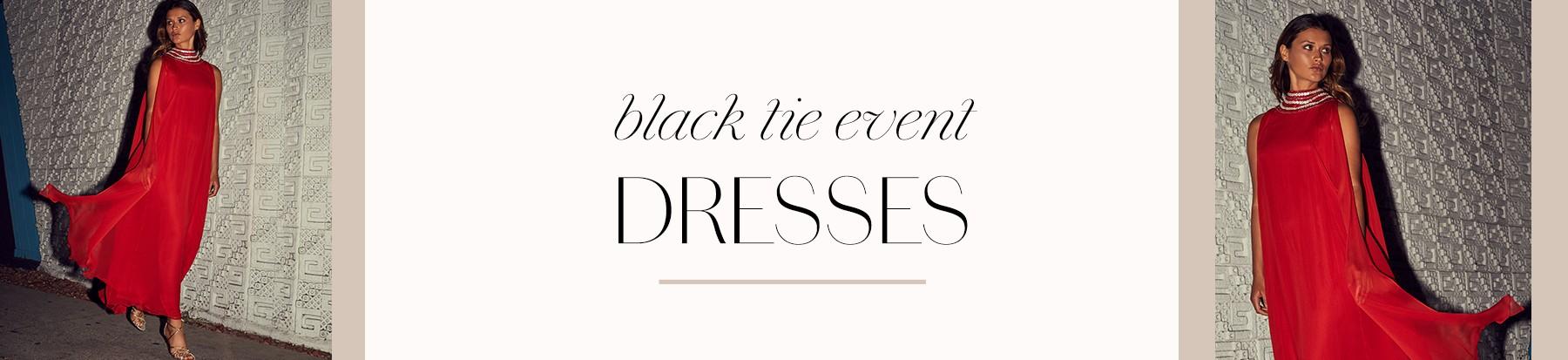 Black Tie Event - Dresses