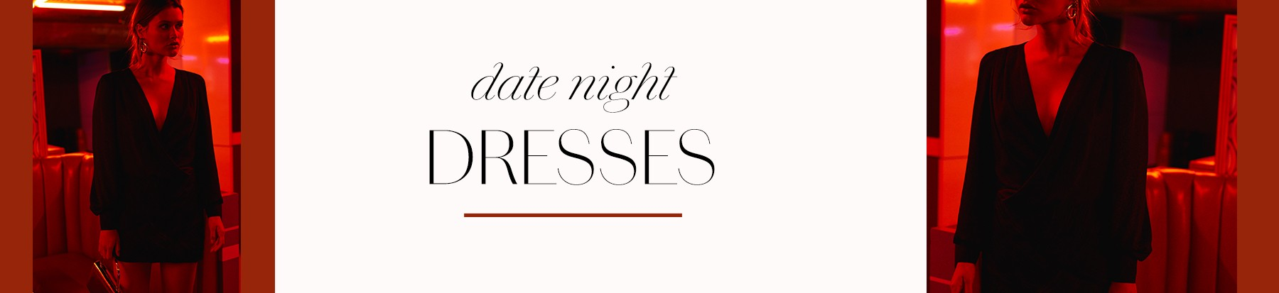 Date Night - Dresses