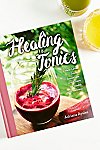 Thumbnail View 1: Healing Tonics Cookbook