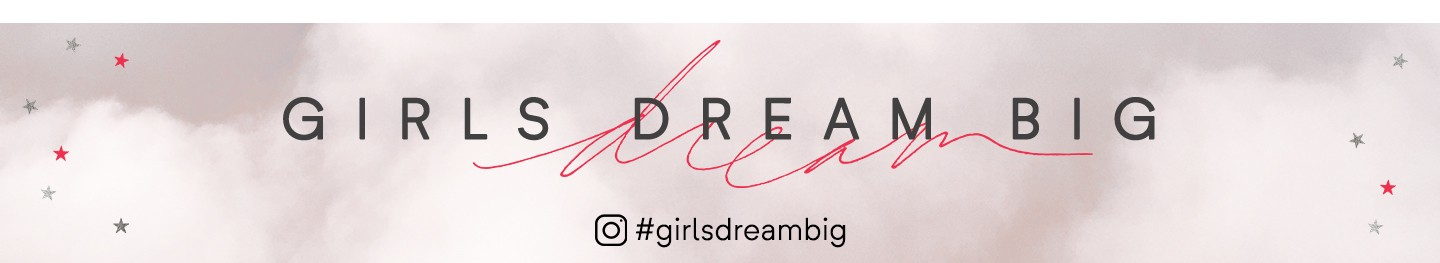 Girls Dream Big