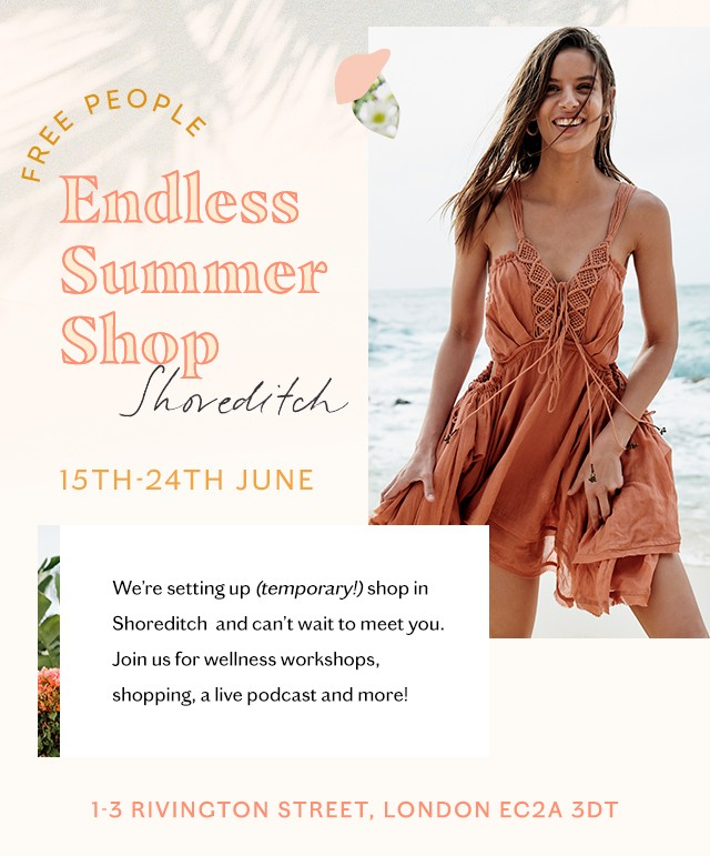 Free People Endless Summer Shop - Shoreditch